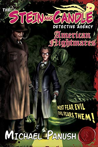 Stein and Candle Detective Agency, Vol. 1: American Nightmares (Volume 1): Michael Panush