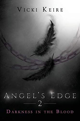 9781620073551: Darkness in the Blood (Angel's Edge, Book Two)
