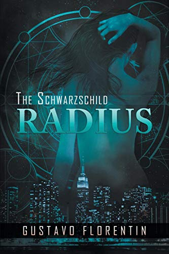 The Schwarzschild Radius: Florentin, Gustavo