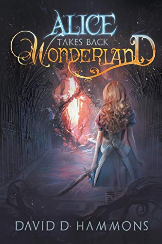 9781620077153: Alice Takes Back Wonderland