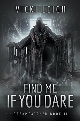 9781620079874: Find Me If You Dare: Dreamcatcher, Book Two
