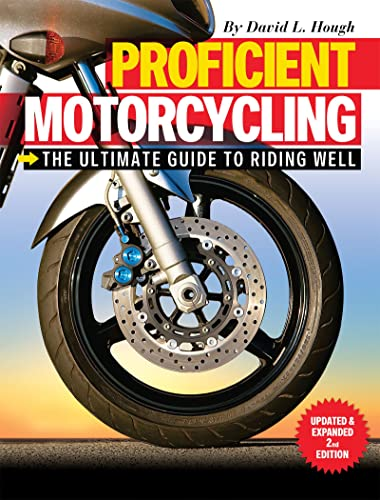 9781620081198: Proficient Motorcycling: The Ultimate Guide to Riding Well