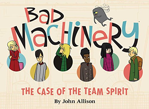 9781620100844: Bad Machinery Volume 1: The Case of the Team Spirit