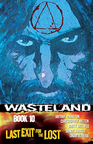 Last Exit for the Lost (Wasteland): Antony Johnston