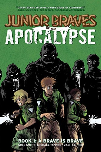 9781620101445: Junior Braves of the Apocalypse Volume 1: A Brave is Brave