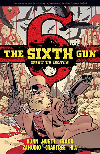 9781620102688: The Sixth Gun: Dust to Death