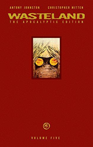 9781620102763: Wasteland Apocalyptic Edition Volume 5