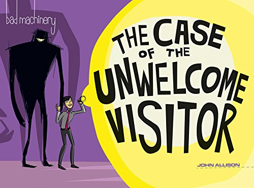 9781620103517: Bad Machinery Volume 6: The Case of the Unwelcome Visitor