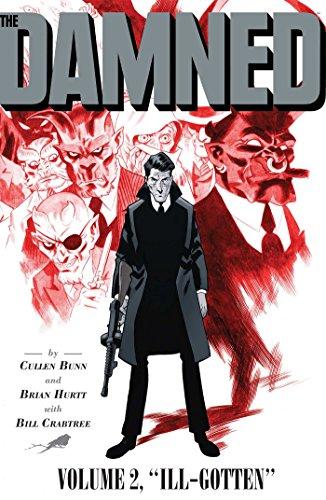 The Damned Vol. 2: Ill-Gotten (2): Bunn, Cullen