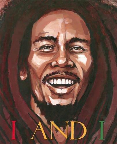 I and I Bob Marley: Tony Medina