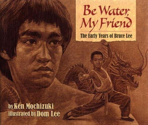 9781620141649: Be Water, My Friend: The Early Years of Bruce Lee