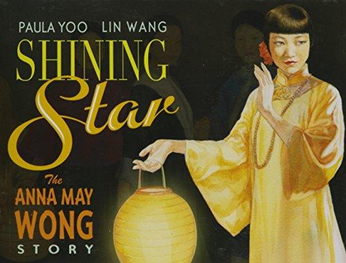 9781620142578: Shining Star: The Anna May Wong Story