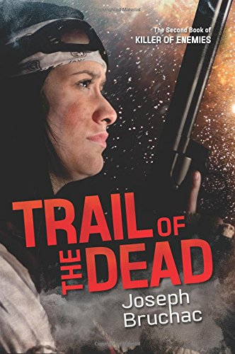 9781620142615: Trail of the Dead (Killer of Enemies)