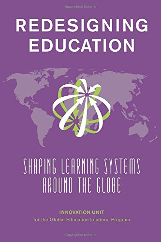 9781620151327: Redesigning Education: Shaping Learning Systems Around the Globe