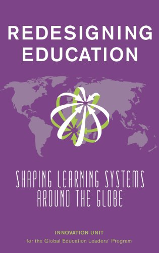 9781620151457: Redesigning Education: Shaping Learning Systems Around the Globe