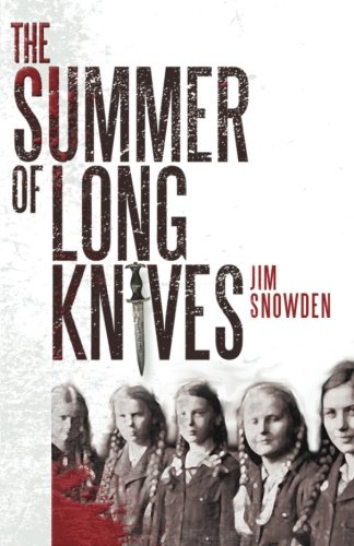 9781620151532: The Summer of Long Knives