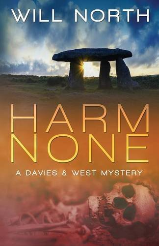 9781620152133: Harm None (A Davies & West Mystery) (Volume 1)