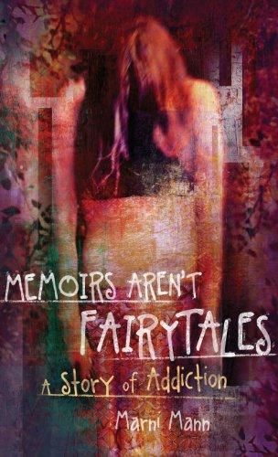 9781620153406: Memoirs Arent Fairytales