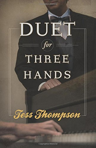 Duet for Three Hands: Tess Thompson
