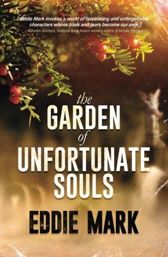 9781620157930: The Garden of Unfortunate Souls