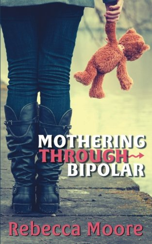 9781620158739: Mothering Through Bipolar