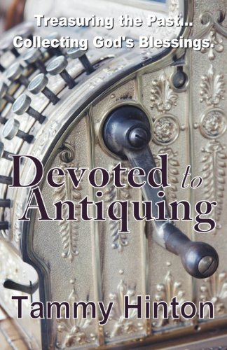 9781620160084: Devoted to Antiquing