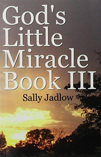 God's Little Miracle Book III: Jadlow, Sally