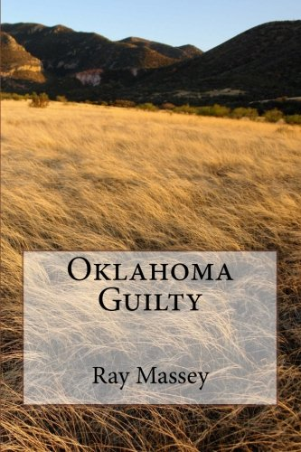 9781620181089: Oklahoma Guilty
