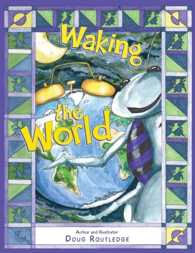 Waking the World: Doug Routledge