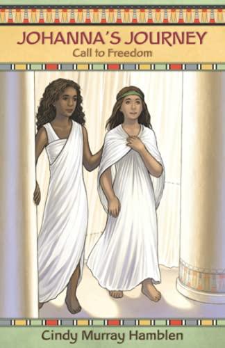 9781620202609: Johanna's Journey: Call to Freedom