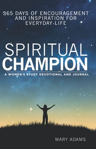 9781620202722: Spiritual Champion: A Devotional Women's Study - 365 Days of Encouragement and Inspiration for Everyday Life