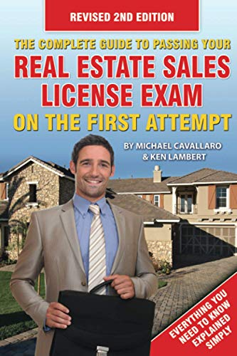 9781620230619: The Complete Guide to Passing Your Real Estate Sales License Exam on the First Attempt