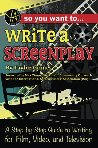 9781620232156: So You Want to Write a Screenplay: A Step-by-Step Guide to Writing for Film, Video, and Television