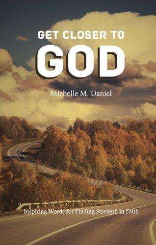 9781620240694: Get Closer to God
