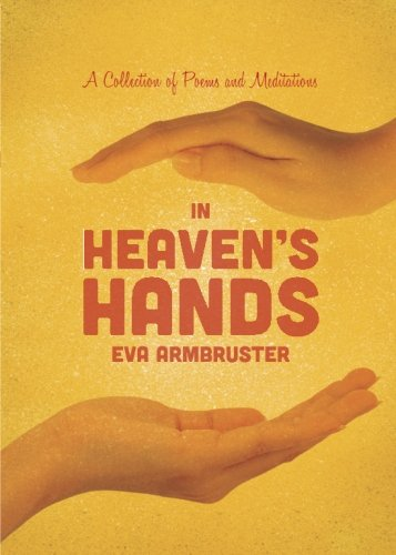 9781620241738: In Heaven's Hands