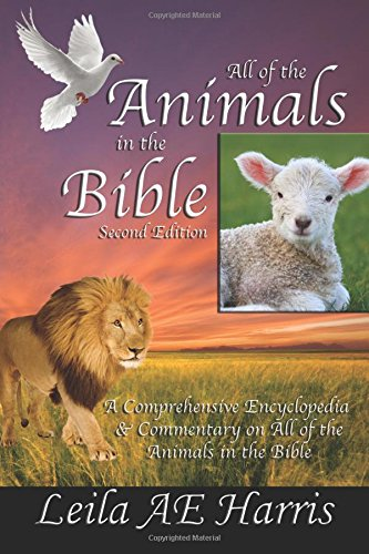 9781620242827: All of the Animals in the Bible, Second Edition
