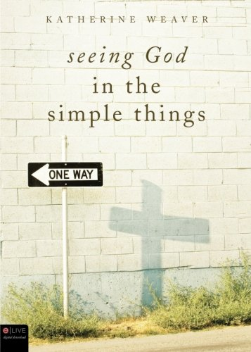 9781620244562: Seeing God in the Simple Things
