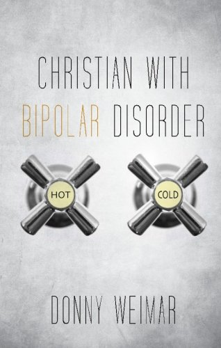 9781620246610: Christian With Bipolar Disorder