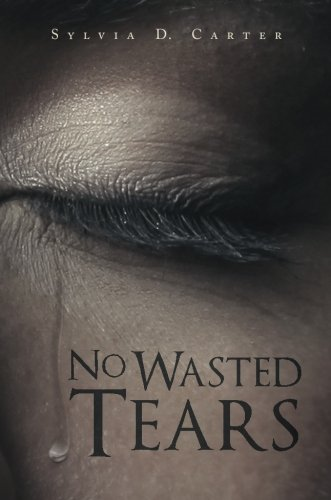 9781620247419: No Wasted Tears