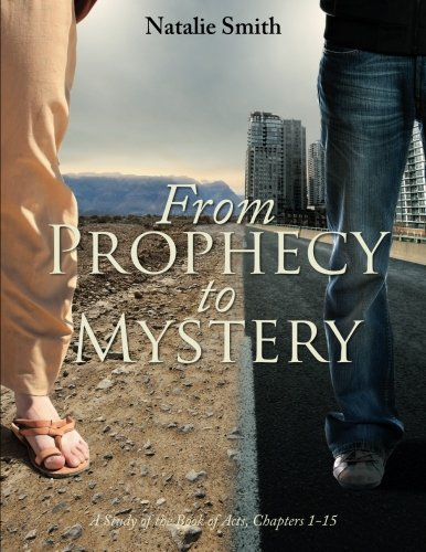 9781620247662: From Prophecy to Mystery