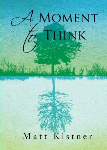 9781620247891: A Moment to Think