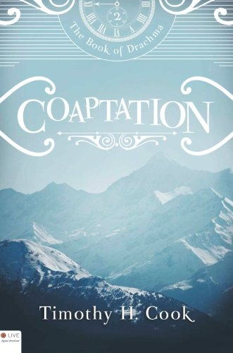 9781620247907: Coaptation (The Book of Drachma)