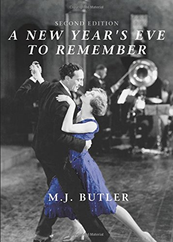 A New Year's Eve to Remember: Butler, M.J.