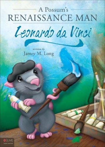 9781620249062: A Possum's Renaissance Man: Leonardo da Vinci