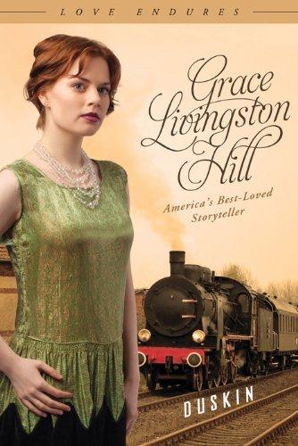 Duskin (Love Endures): Hill, Grace Livingston
