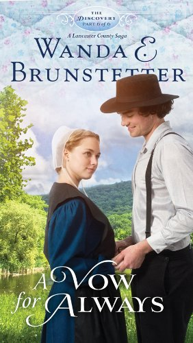 9781620291474: A Vow for Always: Part 6 (The Discovery - A Lancaster County Saga)