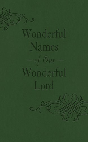 9781620291511: Wonderful Names Of Our Wonderful Lord