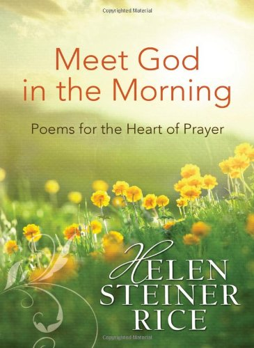9781620291672: MEET GOD IN THE MORNING (Helen Steiner Rice Collection)