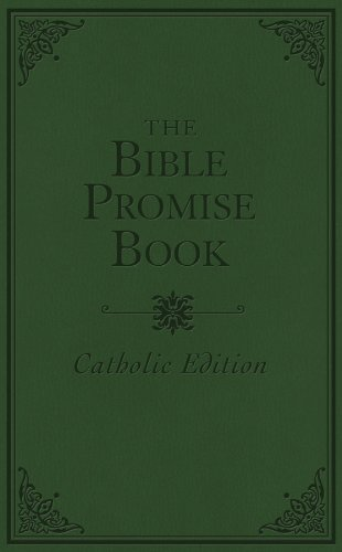 THE BIBLE PROMISE BOOK - CATHOLIC EDITION