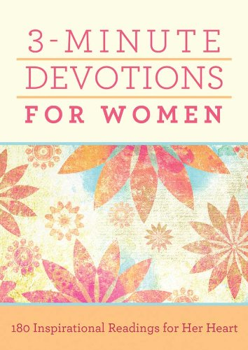 9781620297353: 3-Minute Devotions for Women: 180 Inspirational Readings for Her Heart
